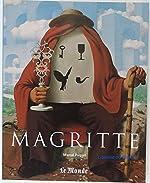 René Magritte, 1898-1967 de Marcel Paquet