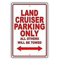 簡素な雑貨屋 Toyota Land Cruiser Parking Only All Others Will Be Towed 金属スズヴィンテージ安全標識警告サインディスプレイボードスズサインポスター看板