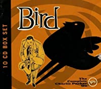 Bird: The Complete Charlie by Charlie Parker (2013-03-23)