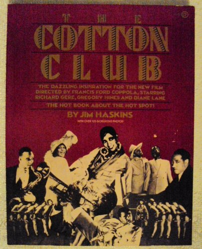 The Cotton Club: A Pictorial and Social History of the Most Famous Symbol of the Jazz Era (Plume)