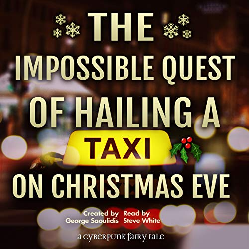 The Impossible Quest of Hailing a Taxi on Christmas Eve audiobook cover art