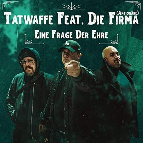 Tatwaffe feat. Die Firma