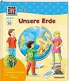WAS IST WAS Junior Band 10. Unsere Erde: Seit wann gibt es die Erde? Warum ist es am Nordpol so kalt? (WAS IST WAS Junior Sachbuch, Band 10) - Sabine Stauber