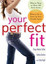 Your Perfect Fit