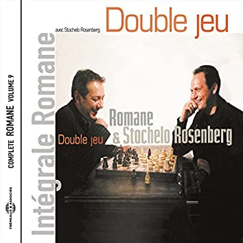 Double jeu (Intégrale Romane, vol. 9)