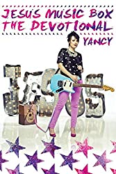 Our 10 Favorite Devotionals for Kids - Jesus Music Box, The Devotional by Yancy