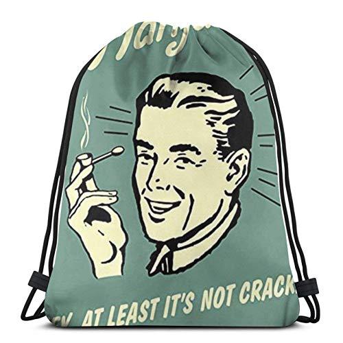 asdew987 Drawstring Bags M-Arij-Uana Hey, At Least It'S Not Cr-Ack Funny H-Umor Ret-Ro Unisex Drawstring Backpack Sports Bag Rope Bag Big Bag Drawstring Tote Bag Gym Backpack In Bulk