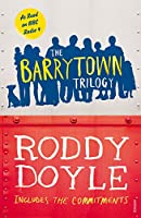 The Barrytown Trilogy: Includes The Commitments