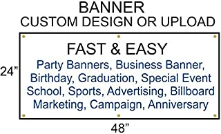 Custom Banner (2ft x 4ft) Design Pay in Minutes Great for Business, Events, Party`s, Advertising
