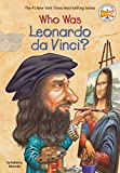 Image: Who Was Leonardo da Vinci? | Paperback: 112 pages | by Roberta Edwards (Author), Who HQ (Author), True Kelley (Illustrator). Publisher: Penguin Workshop (September 8, 2005)