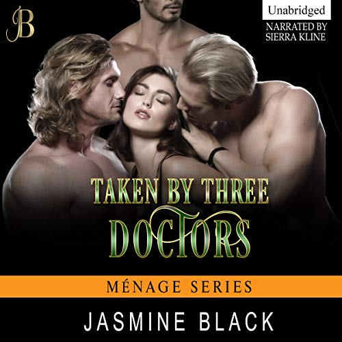 Taken by Three Doctors audiobook cover art