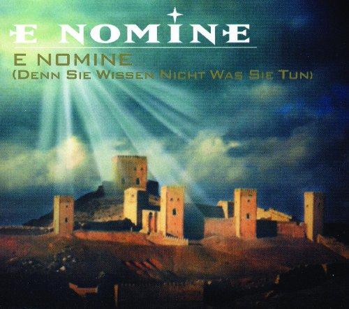 E Nomine (denn Sie wissen nicht was Sie tun) (Video Version)