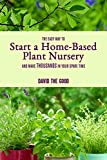 The Easy Way to Start a Home-Based Plant...