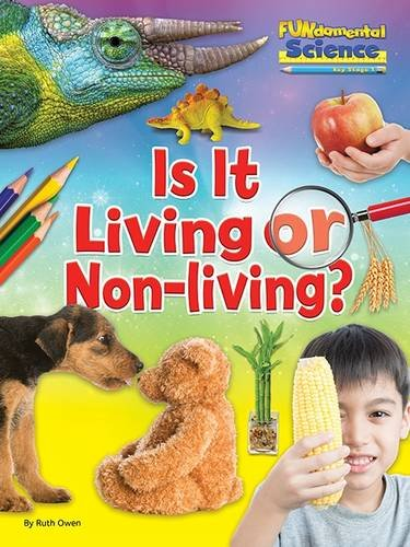 Fundamentals of Science Key Stage 1: Is it Living or Non-Living? 2016 (Fundamental Science Ks1)