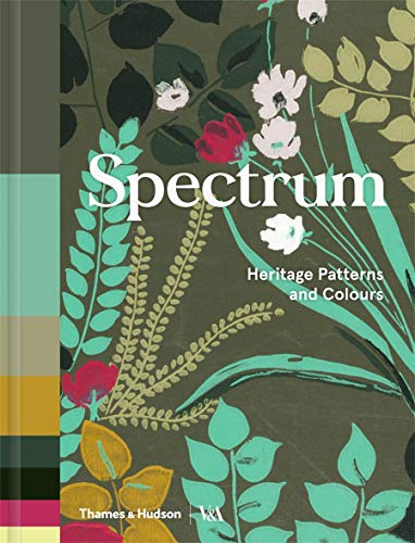 Spectrum: Heritage Patterns and Colors: Heritage Patterns and Colours