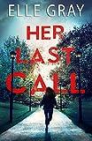 Her Last Call (Pax Arrington Mystery)