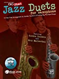 Gordon Goodwin's Big Phat Jazz Saxophone Duets: Featuring Gordon Goodwin and Eric Marienthal, Book & Online Audio/Software (Jazz Duet Series)