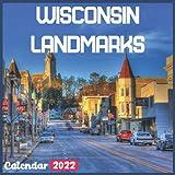 Wisconsin Landmarks Calendar 2022: Official Wisconsin Calendar 2022, 18 Month Photo of Wisconsin Travel calendar 2022, Mini Calendar