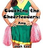Coaching the Cheerleaders: Amy (English Edition)