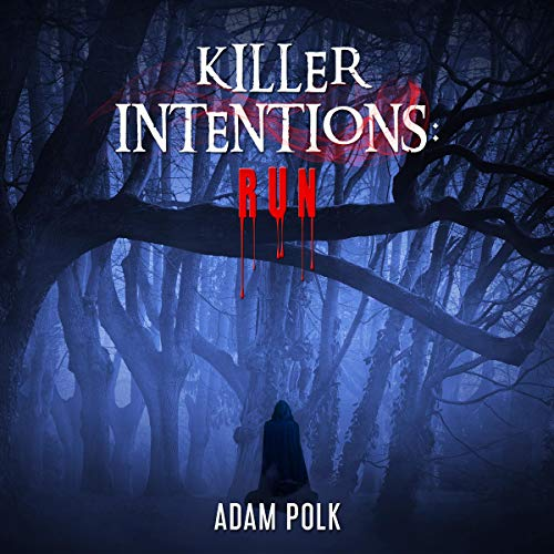Page de couverture de Killer Intentions: Run