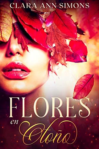 Flores en otoño de Clara Ann Simons