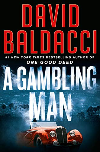 Compare Textbook Prices for A Gambling Man An Archer Novel  ISBN 9781538719671 by Baldacci, David