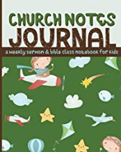 Church Notes Journal: A Weekly Sermon and Bible Class Notebook for Kids ages 7-11 (Clouds and Airplanes Cover)
