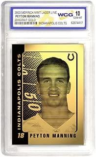 PEYTON MANNING COLTS 23K GOLD CARDS GEM-MINT 10