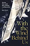 With the Wind Behind Us (English Edition)