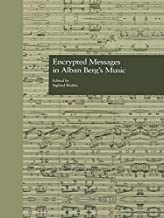 Encrypted Messages in Alban Berg's Music (Border Crossings)