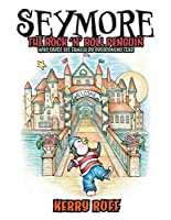 Seymore the Rock 'n' Roll Penguin: Who Saves His Family by Overcoming Fear