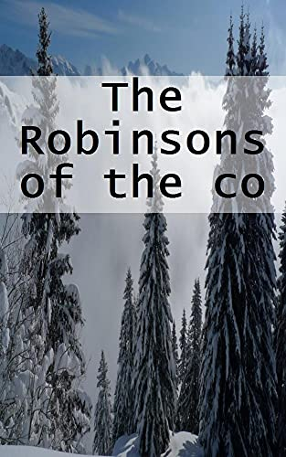 The Robinsons of the cosmos (Dutch Edition)