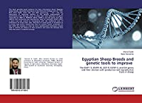 Egyptian Sheep Breeds and genetic tools to improve: The BMP-15, BMPR-IB, GDF-9, IGFBP-3, and GH genes and their relation with productive and reproductive traits in sheep