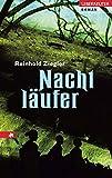Reinhold Ziegler: Nachtläufer