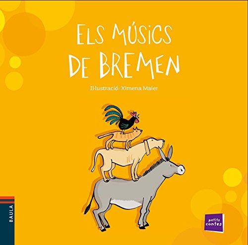 Els músics de Bremen (Petits Contes)