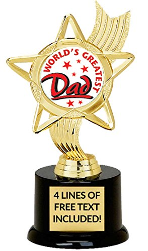 World's Greatest Dad Trophy, Custom Engraving, Great Gift for Father's Day Or Birthday, 6 3/4 Inches Tall