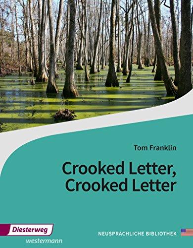 Diesterwegs Neusprachliche Bibliothek - Englische Abteilung: Crooked Letter, Crooked Letter: Textbook: Sekundarstufe II / Textbook (Neusprachliche Bibliothek - Englische Abteilung: Sekundarstufe II)