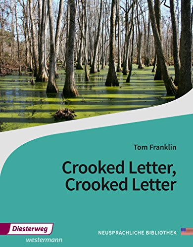 Diesterwegs Neusprachliche Bibliothek - Englische Abteilung: Crooked Letter, Crooked Letter: Textbook: Sekundarstufe II / Textbook (Diesterwegs ... - Englische Abteilung: Sekundarstufe II)
