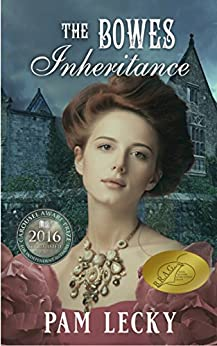 The Bowes Inheritance by [Pam Lecky]
