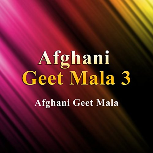 Afghani Geet Mala, Vol. 3