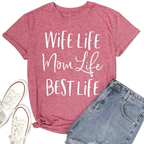 Wife Life Mom Life Best Life Shirt for Women Funny Mom Life Letter Print Short Sleeve Tee Tops with Funny Sayings (Pink, Small)