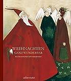 Weihnachten ganz wunderbar: Ein literarischer Adventskalender