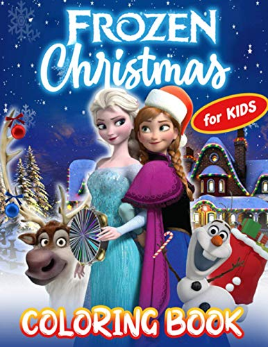 Frozen Christmas Coloring Book: Frozen Christmas Coloring Book With Super Funny Unofficial Images
