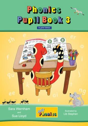 Jolly Phonics Pupil Book 3 in Print Letters (Jolly Learning)