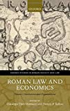 Roman Law and Economics: Institutions and Organizations Volume I (Oxford Studies in Roman Society & Law)