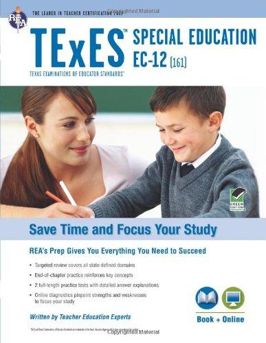 TExES Special Education EC-12 (161) Book + Online (TExES Teacher Certification Test Prep)