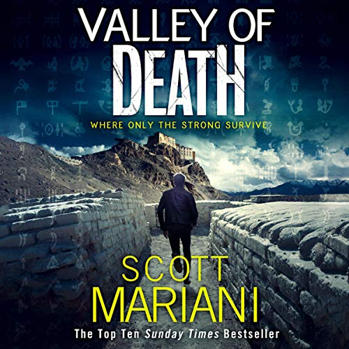 Valley of Death     Ben Hope, Book 19              By:                                                                                                                                 Scott Mariani                               Narrated by:                                                                                                                                 Colin Mace                      Length: 11 hrs and 21 mins     38 ratings     Overall 4.7