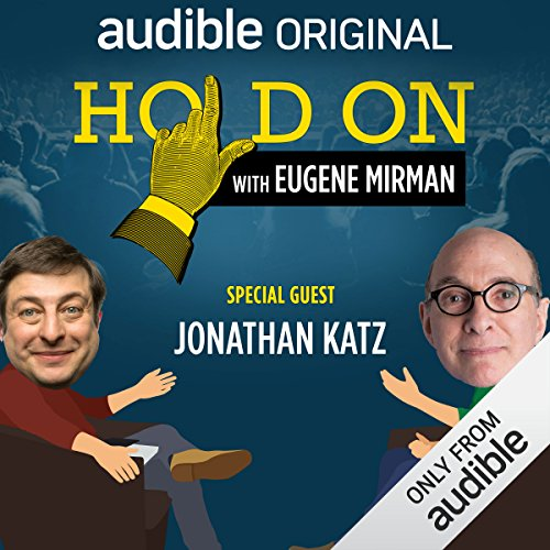 Ep. 20: Boston Comedy Festival: Jonathan Katz (Hold On with Eugene Mirman) audiobook cover art