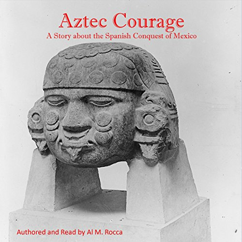 Aztec Courage audiobook cover art