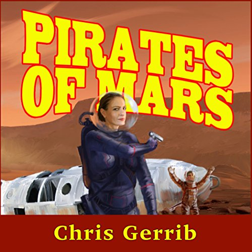 Pirates of Mars audiobook cover art